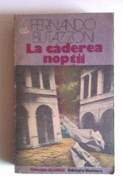 Fernando Butazzoni - La caderea noptii