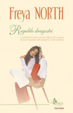 Freya North - Regulile dragostei