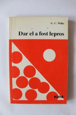 G.C. Willis - Dar el a fost lepros