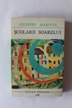 Giuseppe Marotta - Scolarii soarelui