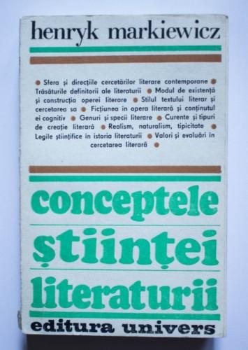 Henryk Markiewicz - Conceptele stiintei literaturii