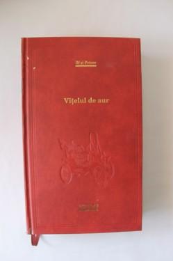 Ilf si Petrov - Vitelul de aur (editie hardcover)
