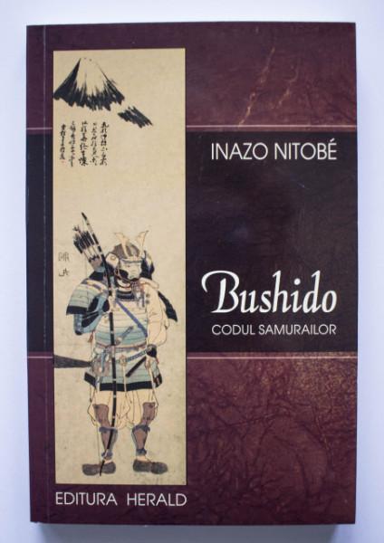Inazo Nitobe - Bushido. Codul samurailor