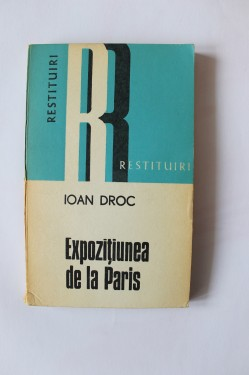 Ioan Droc - Expozitiunea de la Paris (cu autograful lui Constantin Harlav)