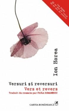 Ion Horea - Versuri si reversuri / Vers et revers (editie bilingva, romano-franceza)