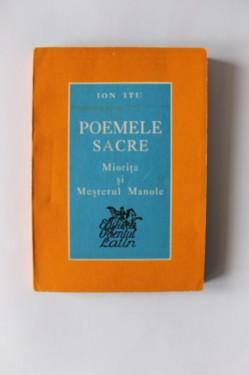 Ion Itu - Poemele sacre. Miorita si Mesterul Manole