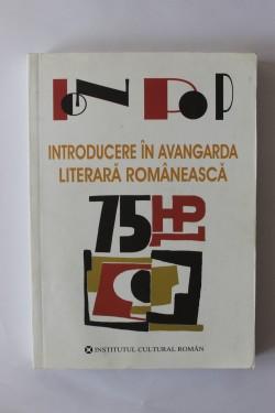 Ion Pop - Introducere in Avangarda literara romaneasca (cu autograf)