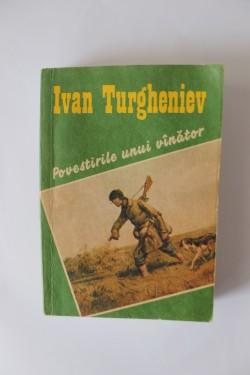 Ivan Turgheniev - Povestirile unui vanator