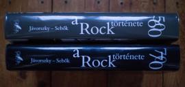Javorszky Bela Szilard, Sebok Janos - A Rock tortenete (vol. I-II, 50-60 evek, 50 evek, editii hardcover)