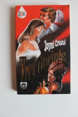 Jaymi Cristol - Trei dorinte