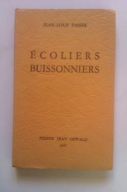 Jean-Loup Passek - Ecoliers buissonniers (cu autograf)