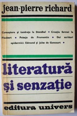 Jean-Pierre Richard - Literatura si senzatie