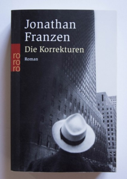 Jonathan Franzen - Die Korrekturen