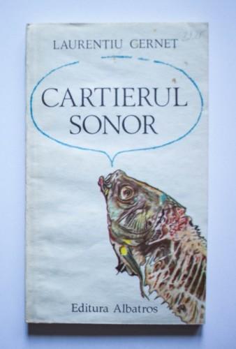 Laurentiu Cernet - Cartierul sonor