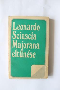 Leonardo Sciascia - Majorana eltunese