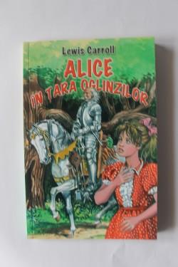 Lewis Carroll - Alice in Tara Oglinzilor
