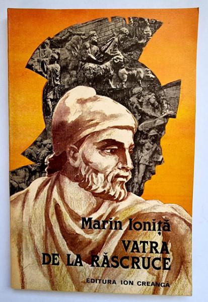 Marin Ionita - Vatra la rascruce