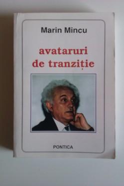 Marin Mincu - Avataruri de tranzitie