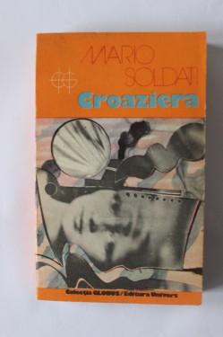 Mario Soldati - Croaziera