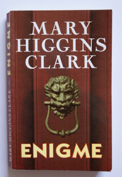 Mary Higgins Clark - Enigme