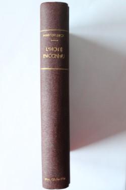 Maurice Maeterlinck - L'hote inconnu (editie hardcover, interbelica, frumos relegata)