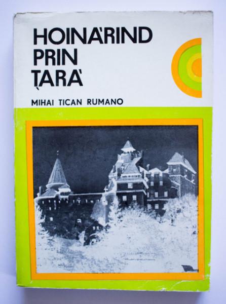 Mihai Tican Rumano - Hoinarind prin tara