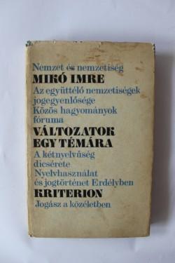 Miko Imre - Valtozatok egy temara (editie hardcover)