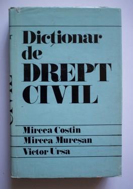 Mircea Costin, Mircea Muresan, Victor Ursa - Dictionar de drept civil (editie hardcover)