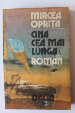 Mircea Oprita - Cina cea mai lunga