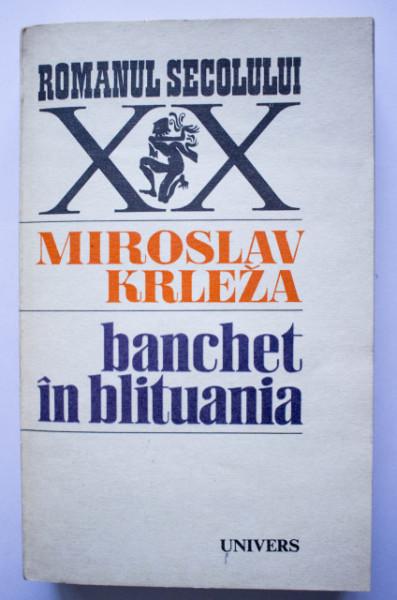 Miroslav Krleza - Banchet in Blituania