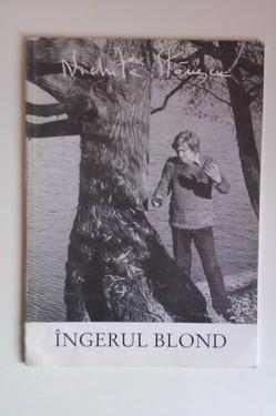 Nichita Stanescu - Ingerul blond