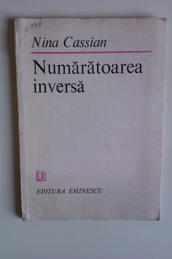 Nina Cassian - Numaratoarea inversa