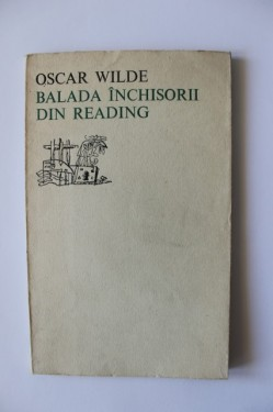 Oscar Wilde - Balada inchisorii din Reading (editie bilingva, romano-engleza)