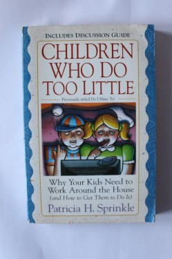 Poze Patricia H. Sprinkle - Children who do too little (editie in limba engleza)