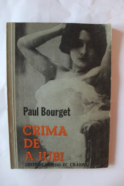 Paul Bourget - Crima de a iubi