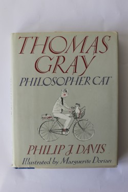 Philip J. Davis - Thomas Gray, Philosopher cat (editie hardcover in limba engleza, cu autograf)