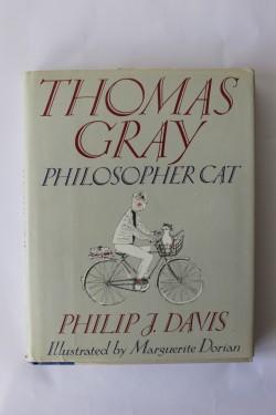 Philip J. Davis - Thomas Gray, Philosopher cat (editie hardcover in limba engleza, cu autograf)