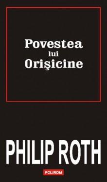 Philip Roth - Povestea lui Orisicine