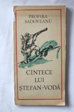 Profira Sadoveanu - Cantece lui Stefan-Voda