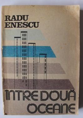 Radu Enescu - Intre doua oceane