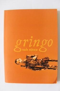 Radu Nitescu - gringo (volum de debut, cu autograf)