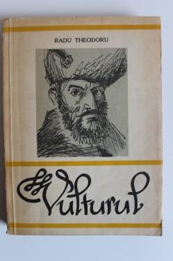 Radu Theodoru - Vulturul (vol. I)