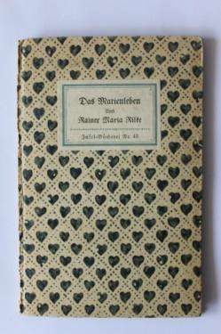 Rainer Maria Rilke - Das Marienleben (editie hardcover, antebelica, in limba germana)