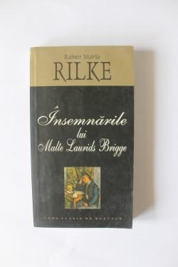 Rainer Maria Rilke - Insemnari lui Malte Laurids Brigge