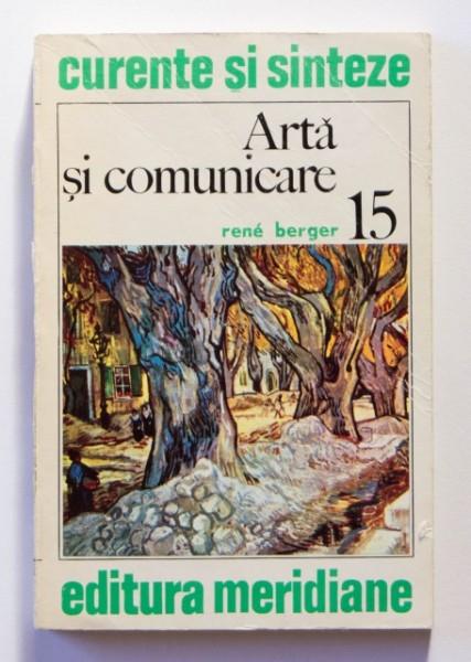 Rene Berger - Arta si comunicare