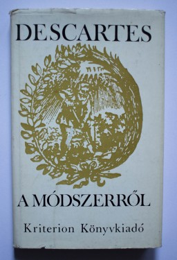 Rene Descartes - A modszerrol (editie hardcover)