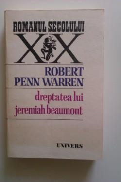 Robert Penn Warren - Dreptatea lui Jeremiah Beaumont