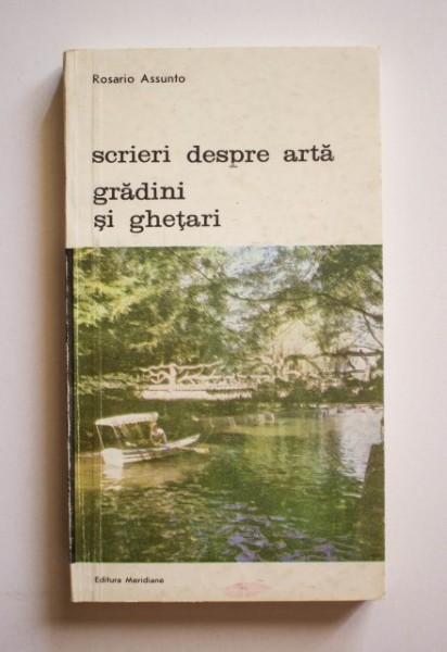 Rosario Assunto - Scrieri despre arta. Gradini si ghetari