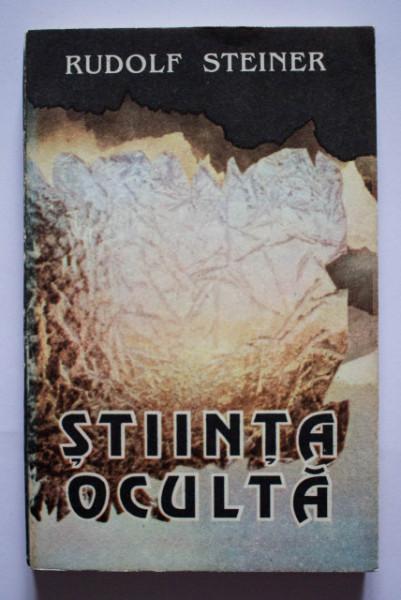 Rudolf Steiner - Stiinta oculta