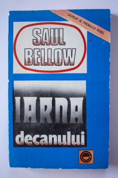 Saul Bellow - Iarna decanului